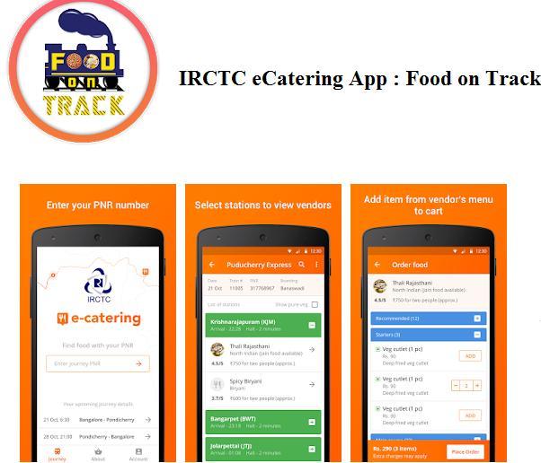 IRCTC eCatering App : Food on Track