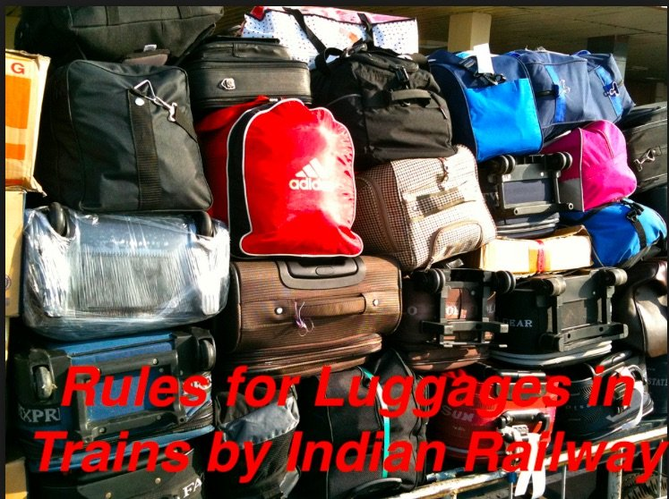 Luggage Rules in Trains by Indian Railway