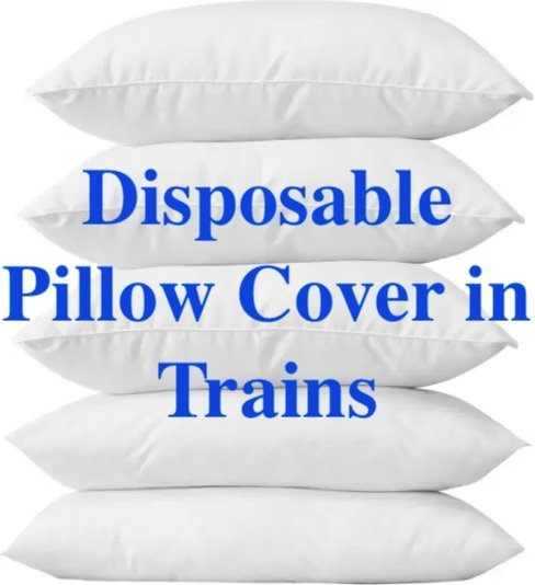Disposable Pillow Cover and Napkins in Trains