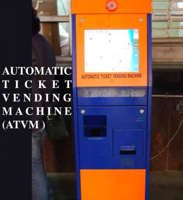 AUTOMATIC TICKET VENDING MACHINES ( ATVM )